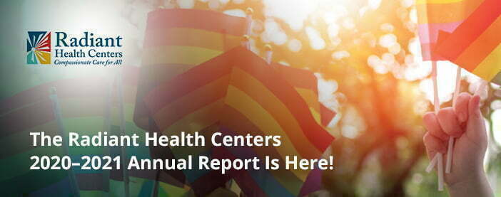 The Radiant Health Centers Annual Report, 2020–2021